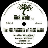 THE MELANCHOLY OF RICK WADE
