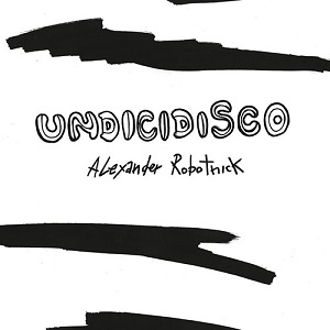 UNDICIDISCO REMIX EP