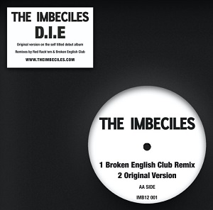 D.I.E. REMIXES (RED RACK'EM / BROKEN ENGLISH CLUB REMIXES)