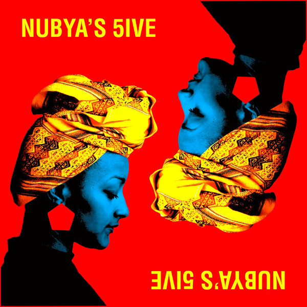 NUBYA'S 5IVE (LP)
