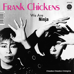 WE ARE NINJA / CHEEBA CHEEBA CHIMPIRA (7 inch) -RSD LIMITED-
