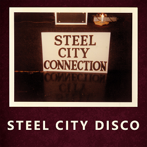 STEEL CITY DISCO