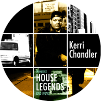 HOUSE LEGENDS - KERRI CHANDLER SAMPLER #3
