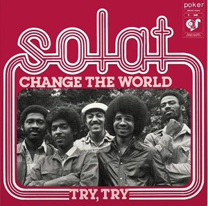 CHANGE THE WORLD / TRY, TRY (7 inch)