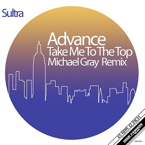 TAKE ME TO THE TOP - MICHAEL GRAY REMIXES