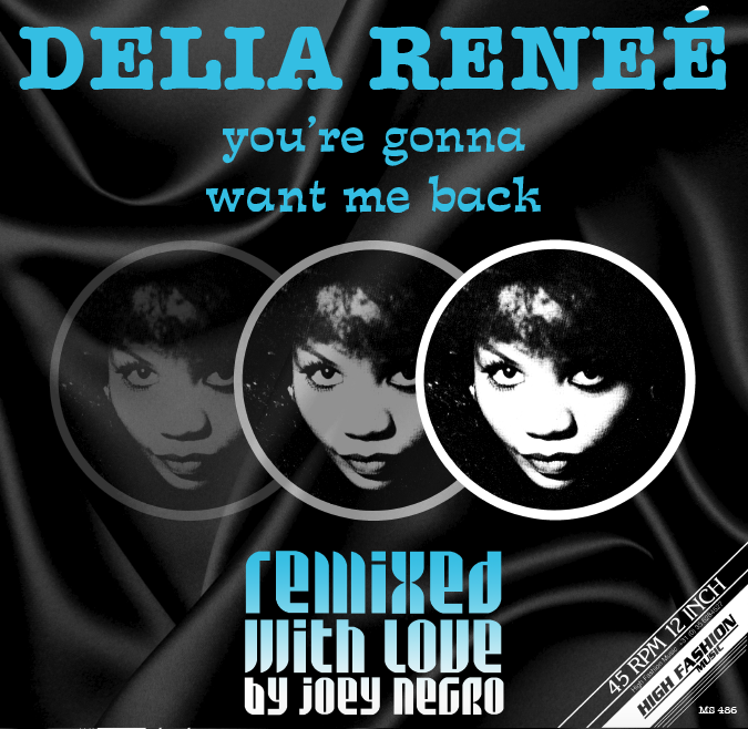 YOU'RE GONNA WANT ME BACK (JOEY NEGRO REMIXES) -pre-order-