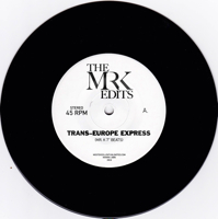 "TRANS EUROPE EXPRESS 7"" EDITS (7 inch)"