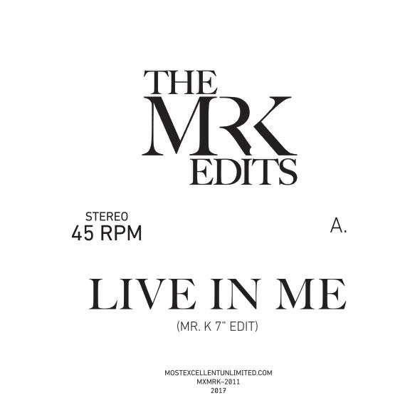 LIVE IN ME / WARM WEATHER (EDITS BY MR. K) (7 inch)