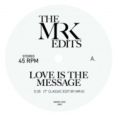 LOVE IS THE MESSAGE (7inch) -pre-order-
