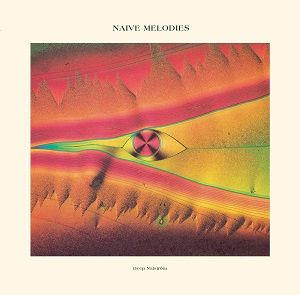 NAIVE MELODIES (LP)