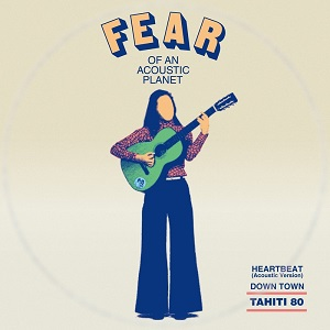 FEAR OF AN ACOUSTIC PLANET EP (7 inch)
