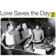 LOVE SAVES THE DAY-A HISTORY OF AMERICAN DANCE MUSIC 2 (2LP)