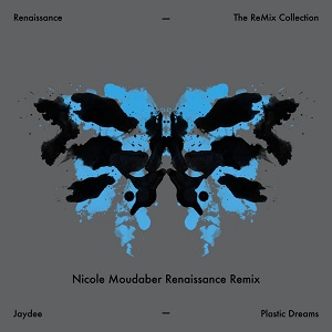 PLASTIC DREAMS (NICOLE MOUDABER REMIXES)