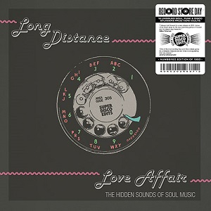 LONG DISTANCE LOVE AFFAIR (THE HIDDEN SOUNDS OF SOUL MUSIC)(2LP)