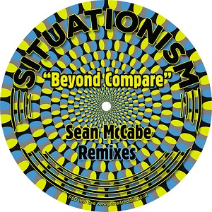 BEYOND COMPARE (feat.ANDRE ESPEUT) - SEAN MCCABE REMIXES