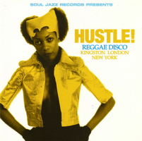 HUSTLE! REGGAE DISCO-KINGSTON LONDON NEW YORK (3LP)