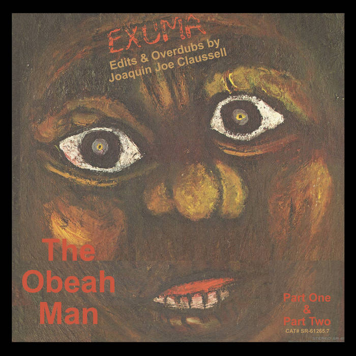 THE OBEAH MAN - JOE CLAUSSELL EDITS (7 inch)