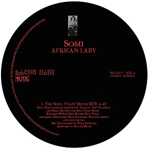 AFRIKAN LADY (SPECIAL SOUL FEAST SEVEN-INCH MIXES) (7 inch)