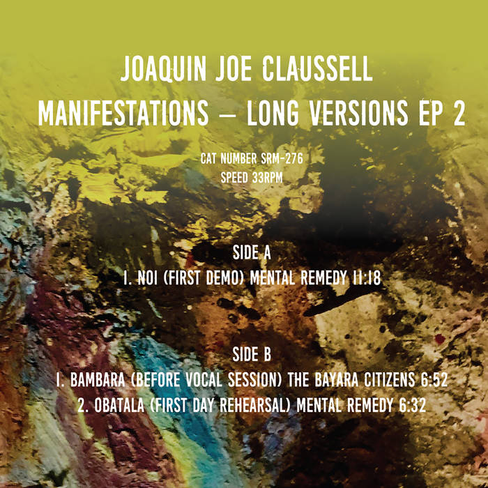 MANIFESTATIONS: LONG VERSIONS EP 2