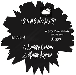 SUN SHOWER - LARRY LEVAN / MARK KAMINS REMXES