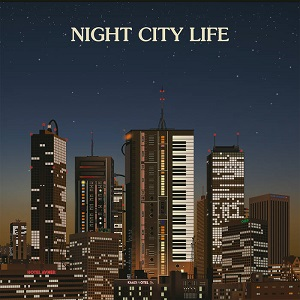 NIGHT CITY LIFE (2LP)