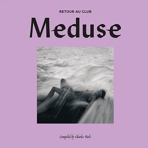 CLUB MEDUSE 2 (RETOUR AU CLUB) (2LP)