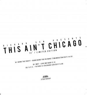 RICHARD SEN presents THIS AIN'T CHICAGO