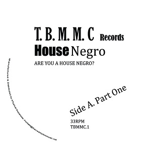 ARE YOU HOUSE NEGRO ? (7 inch)