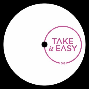 TAKE IT EASY 002