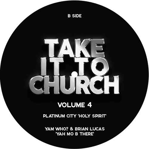 TAKE IT TO CHURCH - VOLUME 4 -pre-order-