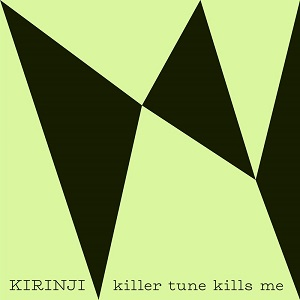 KILLER TUNE KILLS ME feat. YONYON (7 inch)