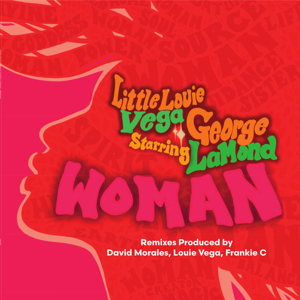 WOMAN (INC. DAVID MORALES / FRANKIE C REMIXES / STARRING GEORGE