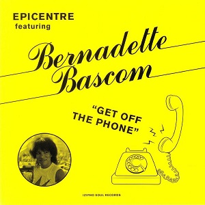 GET OFF THE PHONE (feat.BERNADETTE BASCOM) (7 inch)