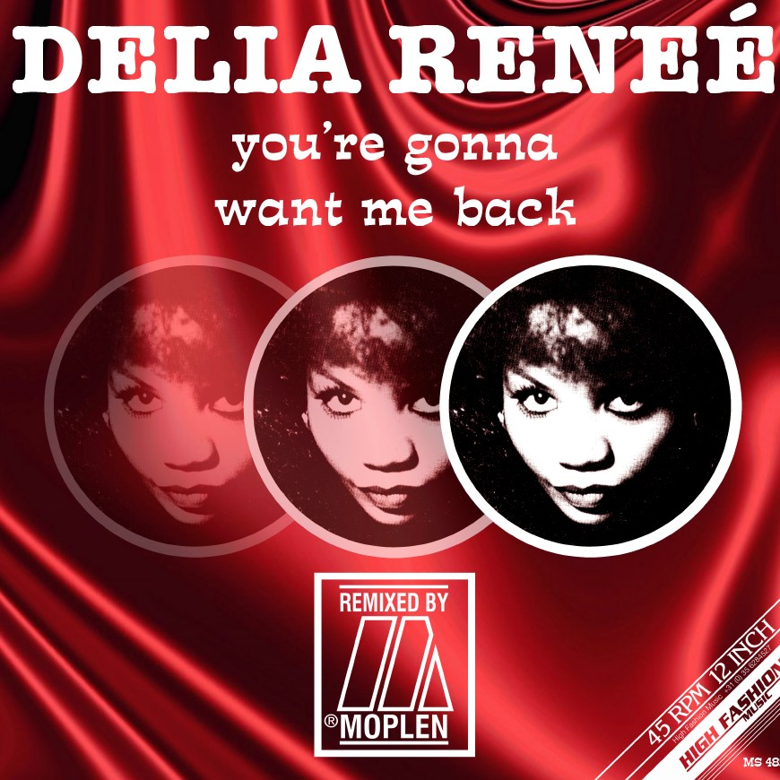 YOU'RE GONNA WANT ME BACK (MOPLEN REMIXES)