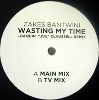 WASTING MY TIME-JOE CLAUSSELL REMIX